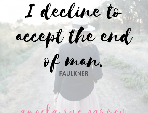 i decline to accept the end of man