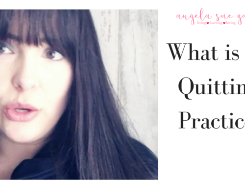 What is a Quitting Practice?